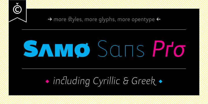 85207 - Samo Sans Pro (from $12.25)