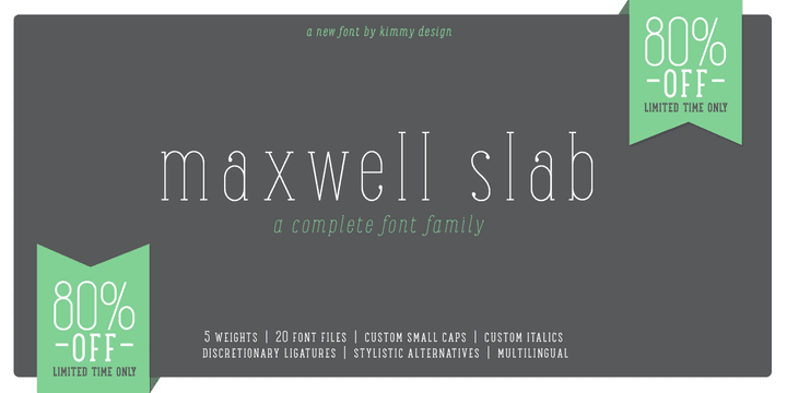 125047 - Maxwell Slab (80% discount, from $2.40, family $19.80)