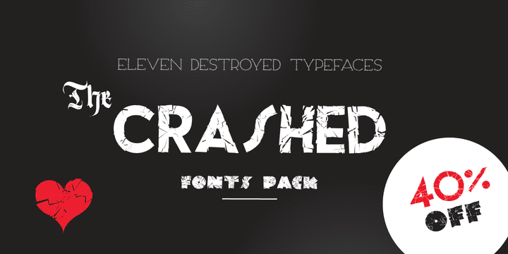 cfe2a5c74c89ec8dd226a5aa24048563 - The Crashed Fonts (40% discount, from 21,60€)