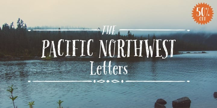 b2215d563668342681ba7abd8edc0fbf - Pacific Northwest Letters (50% discount, from 6€)