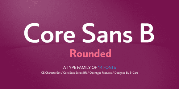 9ffc0d7fafff5466d0eed55d7f12559c - Core Sans BR (75% discount, from 4€)