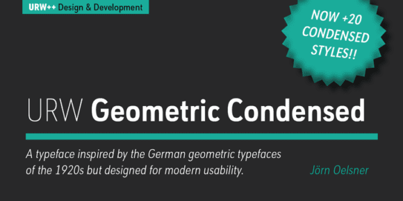 c469a54c55676424206b89df9183860f 580x290 - URW Geometric Condensed (50% discount, from 14,50€)