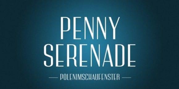 0909688ca81dc6e7f3f2d95ba802122c 580x290 - PiS Penny Serenade (45% discount, 17,05€)